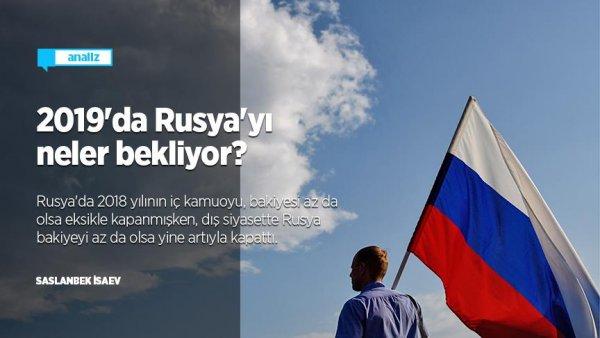 2019'da Rusya'yı neler bekliyor?