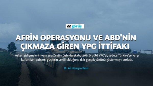 Afrin operasyonu ve ABD nin çıkmaza giren YPG ittifakı