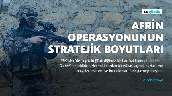 Afrin operasyonunun stratejik boyutları