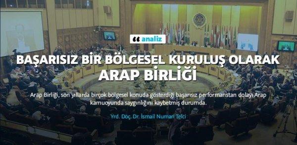 Başarısız bir bölgesel kuruluş olarak Arap Birliği