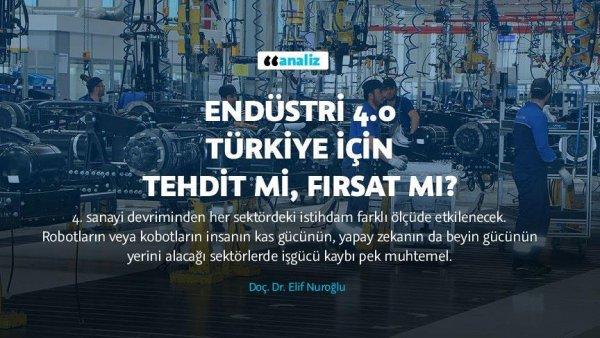 Endüstri 4 0 Türkiye için tehdit mi fırsat mı?