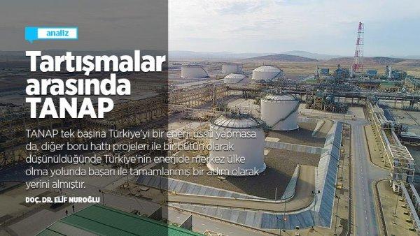 Enerji koridoru ve enerji merkezi olma tartışmaları arasında TANAP