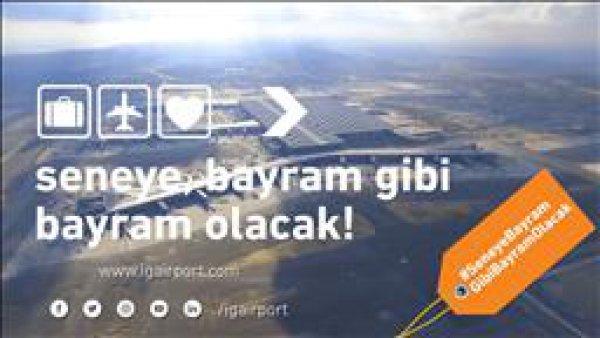 İstanbul Yeni Havalimanı ndan bayram videosu