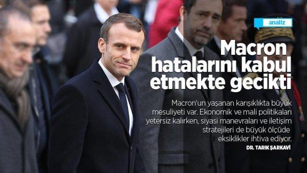 Macron hatalarını kabul etmekte gecikti