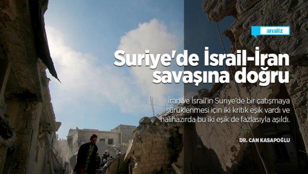Suriye de İsrail İran savaşına doğru