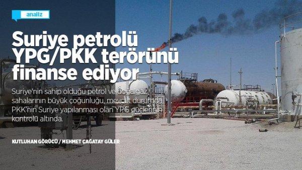 Suriye petrolü YPG/PKK terörünü finanse ediyor
