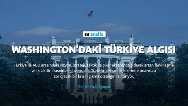 Washington daki Türkiye algısı
