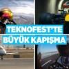 Dünyanın en hızlı araçları TEKNOFEST İstanbul da yarışacak